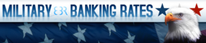 Military Banking Rates